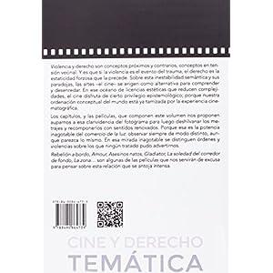 Violencia y Derecho a Través del Cine (Cine y Derecho Temática)