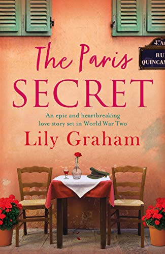 The Paris Secret: An epic and heartbreaking love story set in World War Two (English Edition)