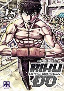 Riku-do, La rage aux poings Edition simple Tome 15