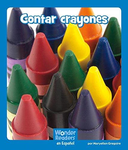 Contar Crayones (Wonder Readers Spanish Emergent) por Maryellen Gregoire