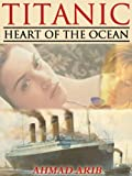 Titanic: Heart of The Ocean