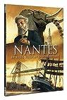 Nantes, Tome 3 : De Jules Verne au grand éléphant : De 1789 à nos jours par Péron