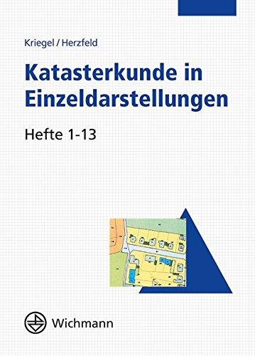 Preisvergleich Produktbild Katasterkunde in Einzeldarstellungen: Hefte 1-13