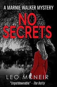 No Secrets (Marnie Walker Mysteries Book 6) by [McNeir, Leo]