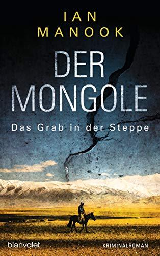 Buchseite und Rezensionen zu 'Der Mongole - Das Grab in der Steppe' von Ian Manook