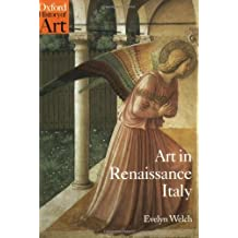 Art in Renaissance Italy 1350-1500 (Oxford History of Art (Paperback))
