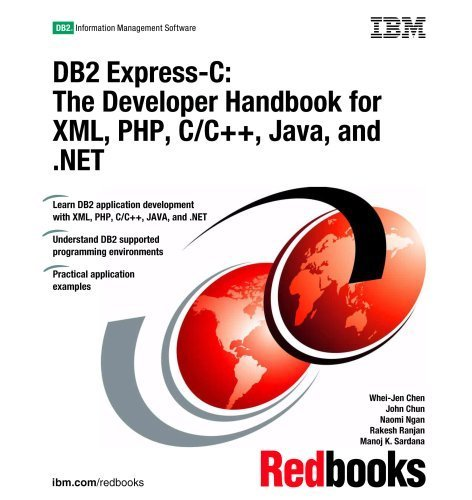 DB2 Express-c: The Developer Handbook for Xml, Php, C/c++, Java, and .net by IBM Redbooks (2006) Paperback