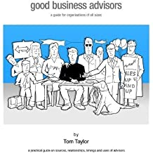 Good Business Advisors - a guide for organisations of all sizes