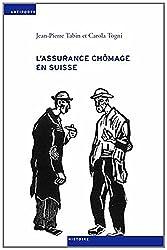 L'Assurance Chômage en Suisse. une Sociohistoire (1924-1982)
