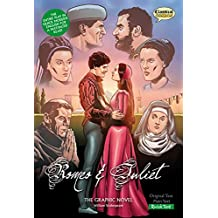 Romeo and Juliet: Quick Text: The Graphic Novel (Classical Comics: Quick Text)