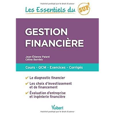 Gestion financière - Cours, QCM, entraînement, corrigés