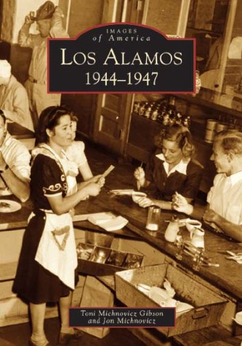 Los Alamos:: 1944-1947 (Images of America)