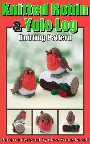 Knitted Robin & Yule Log Knitting Pattern