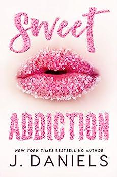 Sweet Addiction by [Daniels, J.]
