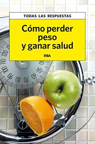 como-perder-peso-y-ganar-salud-practica
