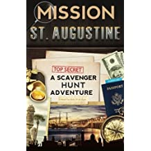 Mission St. Augustine: A Scavenger Hunt Adventure In Florida's Ancient City by Catherine Aragon (2015-08-04)