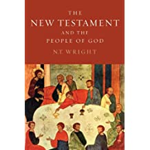 The New Testament and the People of God (Christian Origins and the Question of God (Paperback))