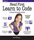 Head First Learn to Code: A Learner's Guide to Coding and Computational Thinking