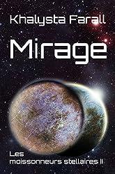 Mirage (Les moissonneurs stellaires t. 2)