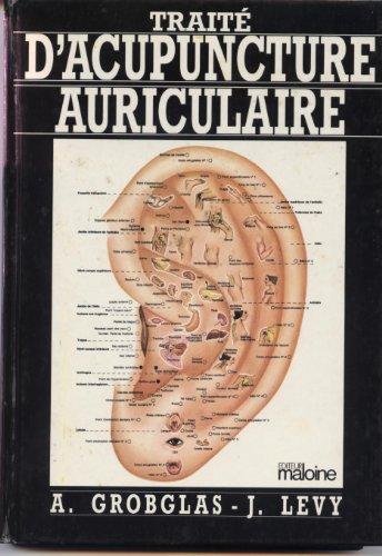 Traité d'acupuncture auriculaire