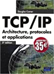 TCP/IP 5e Ed. Architecture,protocoles...