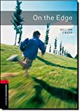 Oxford Bookworms Library: Level 3:: On the Edge: 1000 Headwords (Oxford Bookworms ELT)