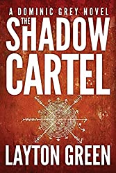 The Shadow Cartel (The Dominic Grey Series Book 4) (English Edition)