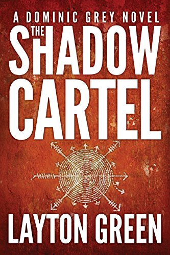 The Shadow Cartel (The Dominic Grey Series Book 4) (English ...