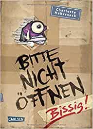 Bitte nicht öffnen, Band 1: Bissig!: Charlotte Habersack, Fréderic Bertrand