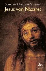 Jesus von Nazaret (dtv portrait)