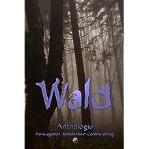 Wald: Anthologie