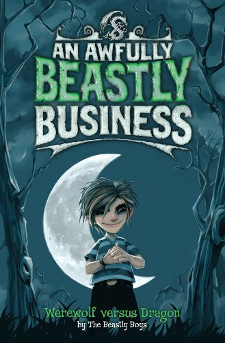 Werewolf Versus Dragon: An Awfully Beastly Business Cover Image