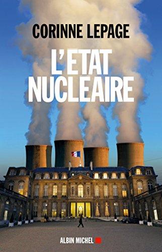 L'Etat nucléaire (ESSAIS DOC.) par Corinne Lepage
