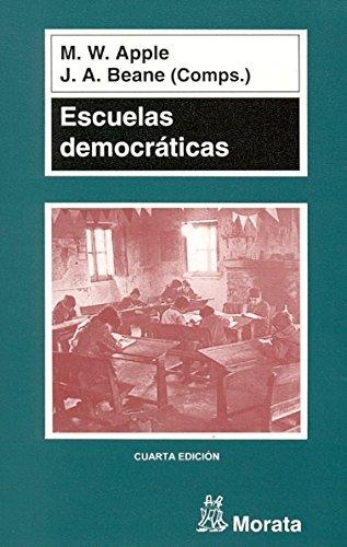 Escuelas democráticas (Pedagogia (morata)) por Michael W. Apple