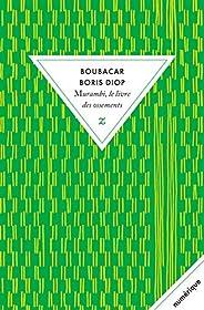 Murambi, le livre des ossements (Litterature Z/A)