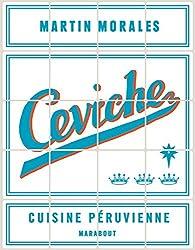 Ceviche : Cuisine péruvienne