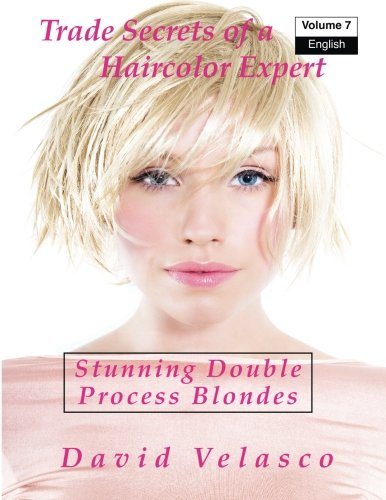 stunning-double-process-blondes-volume-7-trade-secrets-of-a-haircolor-expert