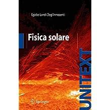 Fisica Solare (UNITEXT)