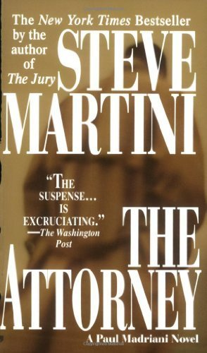 The Attorney (A Paul Madriani Novel) by Steve Martini (2001-01-01)