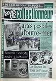VIE DU COLLECTIONNEUR (LA) [No 278] du 25/06/1999 - + de 1 630 brocantes - puces...- calendrier complet pour la france et la belgique jusqu'au 18 juillet des centaines de petites annonces cartes postales d'outre mer banania - les boites rondes a l'antillaise les disques du tour de france...