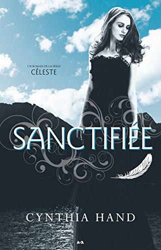 Sanctifiée: Sanctifiée par [Hand, Cynthia]