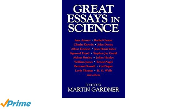 Great Essays In Science Amazoncouk Martin Gardner  Great Essays In Science Amazoncouk Martin Gardner  Books