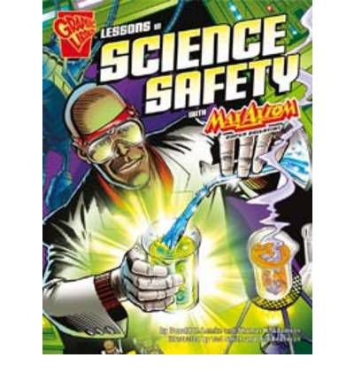 Lessons in Science Safety (Graphic Science) by Thomas K. Adamson (2011-03-01)