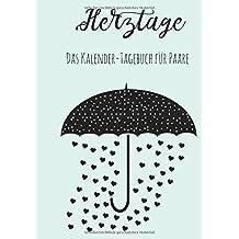 Herztage: Das Kalender-Tagebuch für Paare