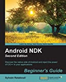 Android NDK: Beginner's Guide - Second Edition (English Edition)