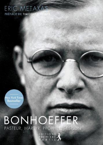 bonhoeffer-pasteur-martyr-prophete-espion