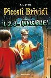 1,2,3... invisibile! Piccoli brividi