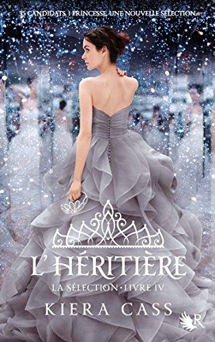 La Sélection - Livre IV (French Edition)
