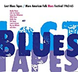Lost Blues Tapes / More American Folk Blues Festival 1963-65 -
