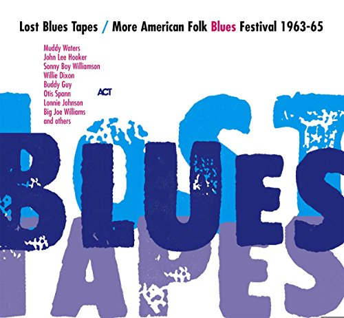 Preisvergleich Produktbild Lost Blues Tapes / More American Folk Blues Festival 1963-65